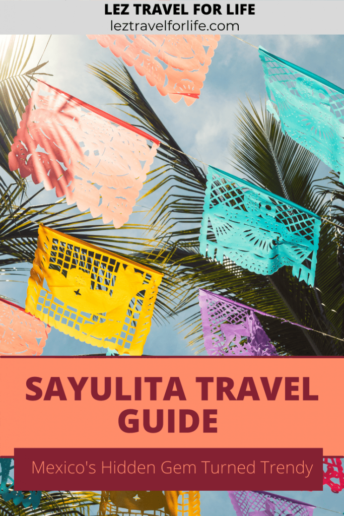 Sayulita Travel Guide: Mexico's Hidden Gem Turned Trendy | Looking to visit this small surf town on Mexico's Pacific Coast? You may find it is more popular than initially anticipated. Use our complete Sayulita travel guide to plan your trip! #sayulita #sayulitamexico #Puertovallarta #Puertovallartamexico #mexico #travelmexico #travelnayarit #travelguide #mexicotravelguide #sayulitatravelguide